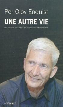 Une autre vie - Per OlovEnquist
