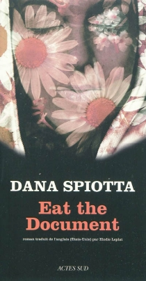 Eat the document - DanaSpiotta