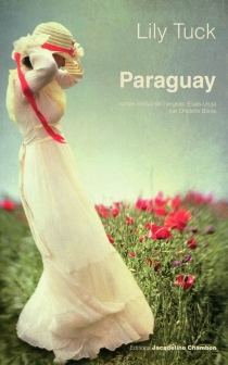 Paraguay - Lily Tuck
