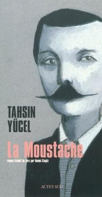 La moustache - TahsinYücel
