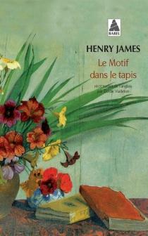 Le motif dans le tapis - HenryJames
