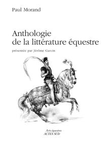 Anthologie de la littérature équestre -