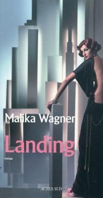 Landing - MalikaWagner