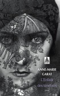 L'enfant des ténèbres - Anne-MarieGarat