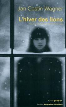 L'hiver des lions - Jan CostinWagner