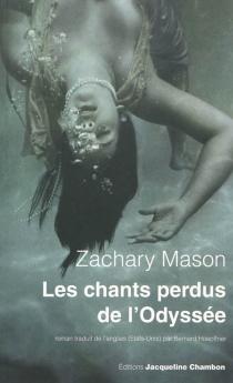 Les chants perdus de l'Odyssée - ZacharyMason