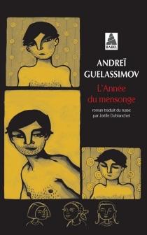 L'année du mensonge - AndreïGuelassimov