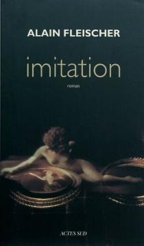 Imitation - AlainFleischer