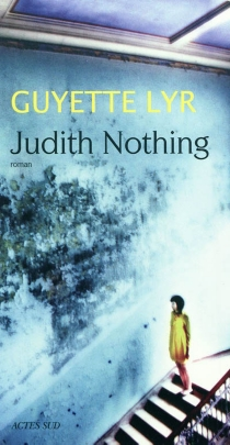 Judith nothing - Guyette Lyr