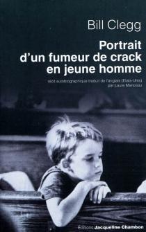 Portrait d'un fumeur de crack en jeune homme - BillClegg