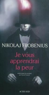 Je vous apprendrai la peur - NikolajFrobenius