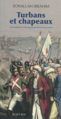 Turbans et chapeaux - SonallahIbrahim