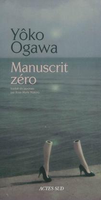 Manuscrit zéro - YôkoOgawa