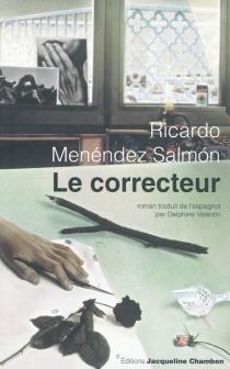 Le correcteur - RicardoMenéndez Salmón