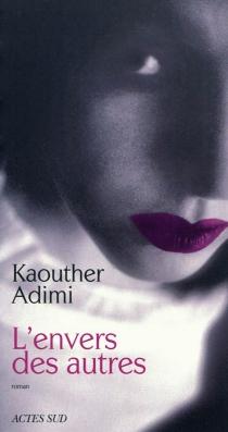 L'envers des autres - KaoutherAdimi