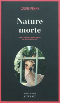 Nature morte - Louise Penny