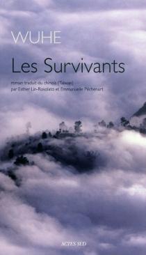 Les survivants - Wu he