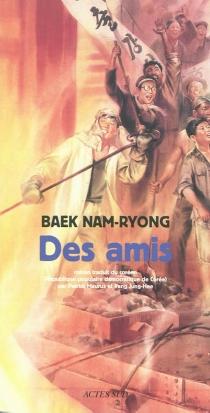 Des amis - Nam-RyongBaek