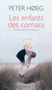 Les enfants des cornacs - PeterHoeg
