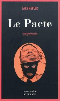 Le pacte - LarsKepler
