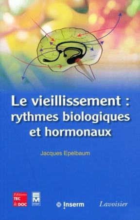 Le Vieillissement Rythmes Biologiques Et Hormonaux