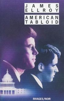 American tabloid - JamesEllroy