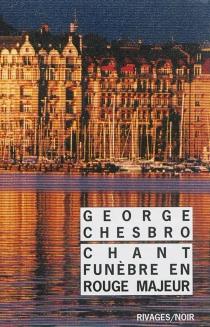 Chant funèbre en rouge majeur - George C.Chesbro