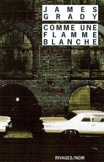 Comme une flamme blanche - James ThomasGrady