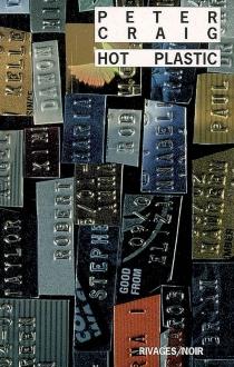 Hot plastic - PeterCraig
