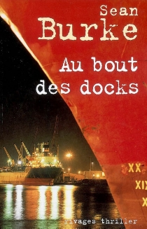 Au bout des docks - Sean Burke