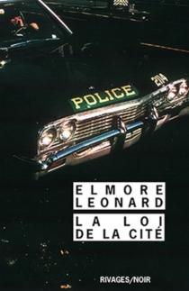 La loi de la cité - ElmoreLeonard