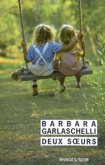 Deux soeurs - BarbaraGarlaschelli