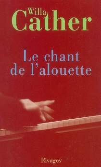 Le chant de l'alouette - Willa Cather