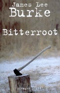 Bitterroot - James LeeBurke