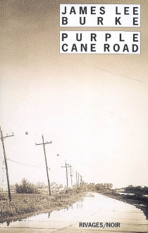 Purple cane road - James LeeBurke