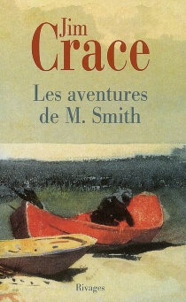 Les aventures de M. Smith - Jim Crace