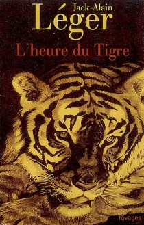 L'heure du tigre - Jack-AlainLéger