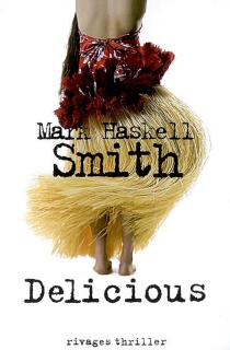 Delicious - Mark Haskell Smith