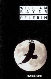 Pèlerin - WilliamBayer
