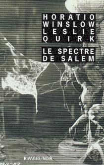 Le spectre de Salem - LeslieQuirk