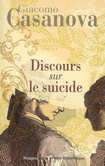 Discours sur le suicide - GiacomoCasanova