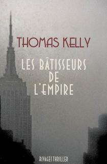 Les bâtisseurs de l'Empire - ThomasKelly