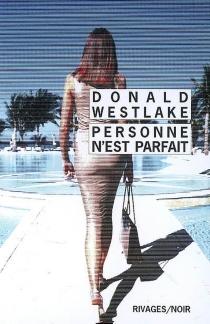 Personne n'est parfait - Donald E.Westlake