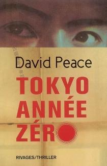 Tokyo, année zéro - DavidPeace