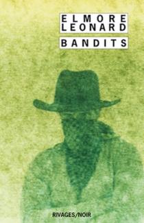 Bandits ! - ElmoreLeonard