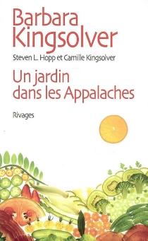 Un jardin dans les Appalaches - Steven L.Hopp