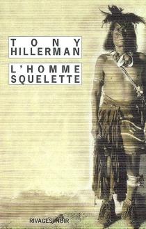 L'homme squelette - TonyHillerman