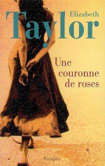 Une couronne de roses - ElizabethTaylor
