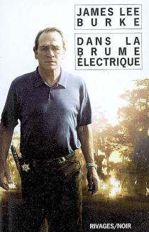 Dans la brume électrique - James LeeBurke