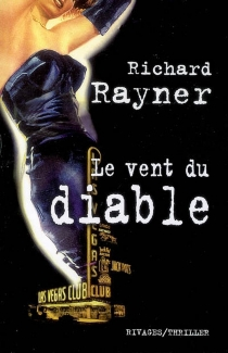 Le vent du diable - Richard Rayner